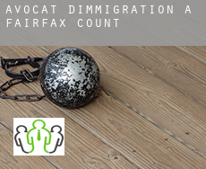 Avocat d'immigration à  Fairfax